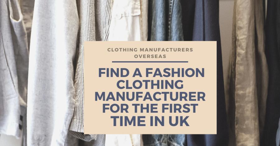 Clothing Manufacturers UK